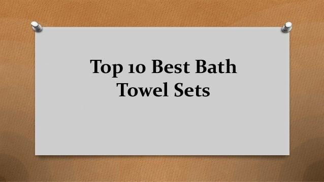 Top 10 Best Bath Towel Sets