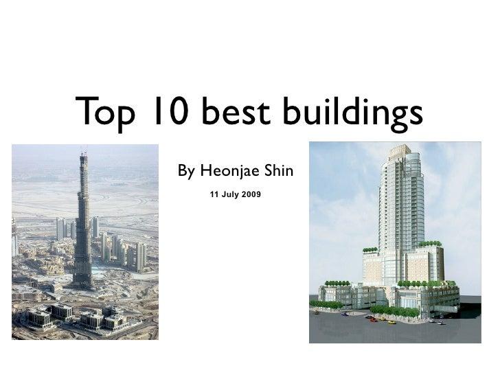 top 10 best buildings