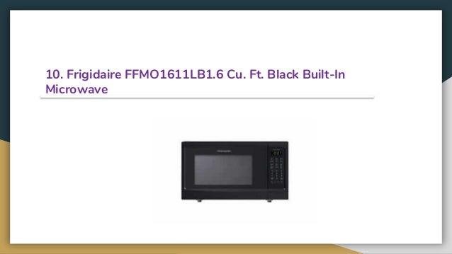 Ft Black Built-In Microwave Frigidaire FFMO1611LB1.6 Cu