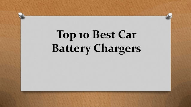 Top 10 Best Car Battery Chargers