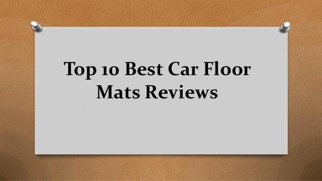 Top 10 Best Car Floor Mats Reviews