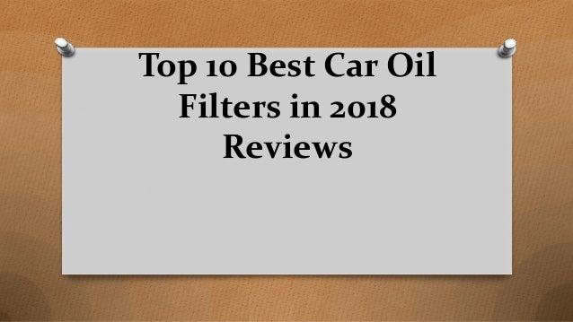 Top 10 Best Car Oil Filters in 2018 Reviews