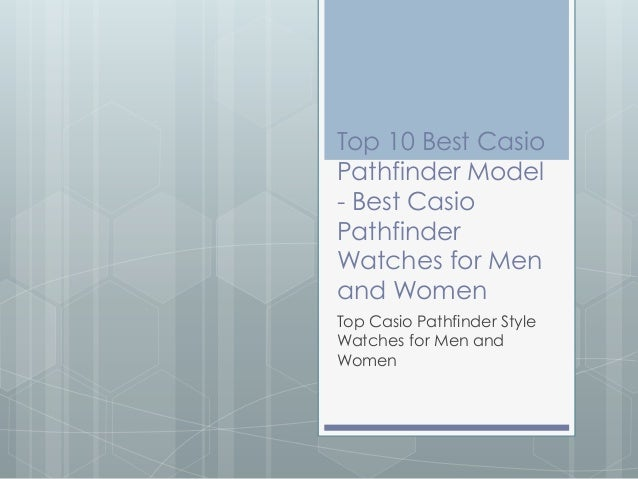 Top 10 Best CasioPathfinder Model- Best CasioPathfinderWatches for Menand WomenTop Casio Pathfinder StyleWatches for Men a...