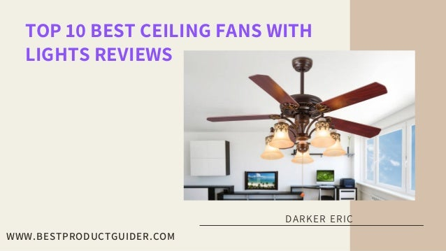 Top 10 Best Ceiling Fans With Lights Reviews