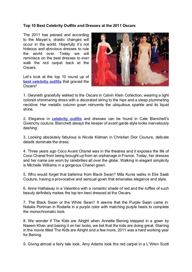 Top 10 Best Celebrity Outfits and Dresses at the 2011 OscarsThe 2011 has passed and accordingto the Mayan's, drastic chang...