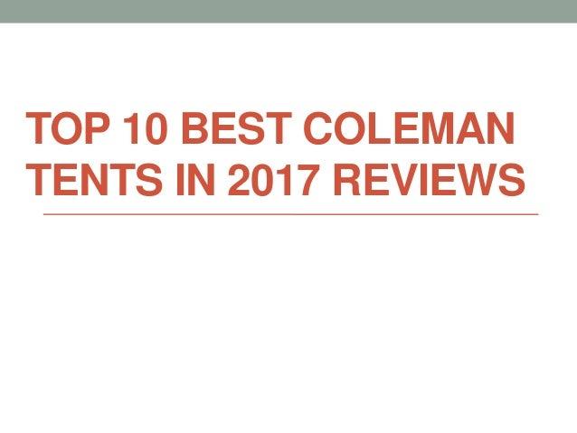 TOP 10 BEST COLEMAN TENTS IN 2017 REVIEWS