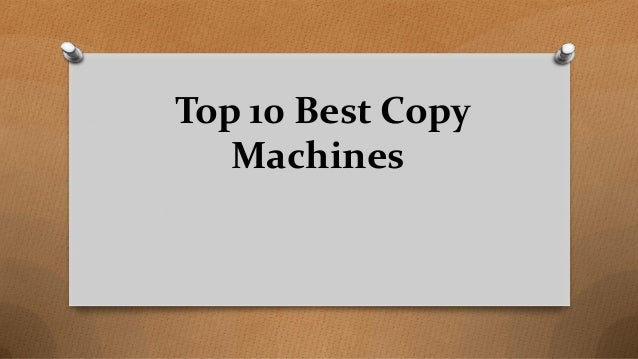 Top 10 Best Copy Machines
