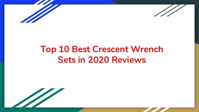Top 10 Best Crescent Wrench Sets in 2020 Reviews