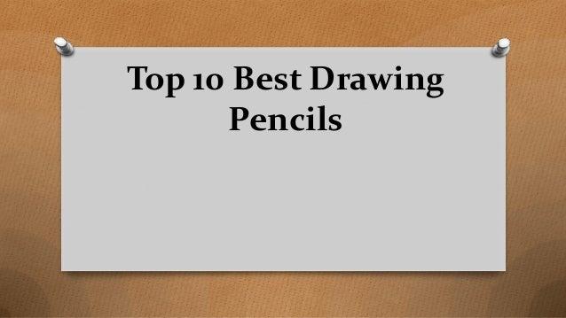 Top 10 Best Drawing Pencils