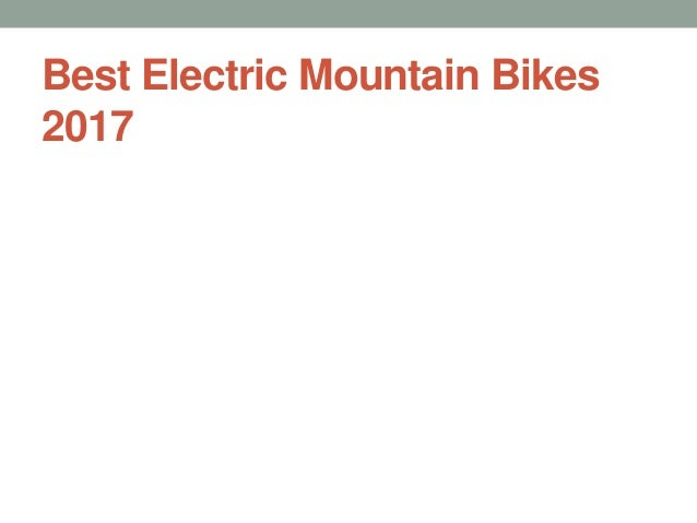 Best Electric Mountain Bikes 2017
