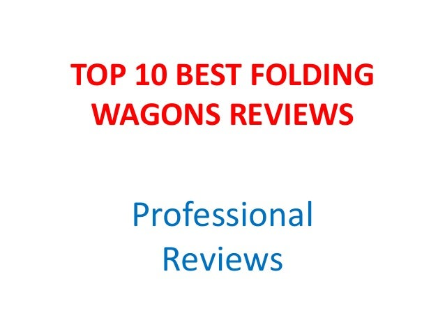 TOP 10 BEST FOLDING WAGONS REVIEWS Professional Reviews