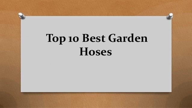 Top 10 Best Garden Hoses
