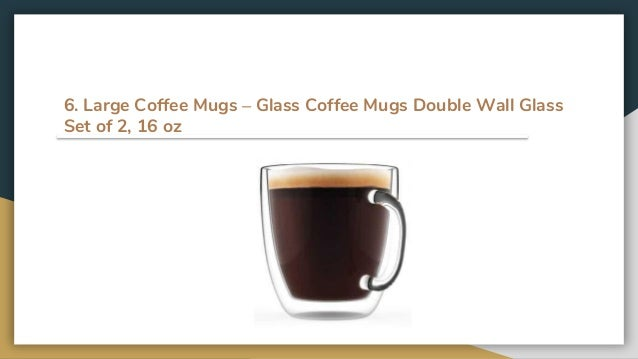 fcc58770b52b LINKYO Glass Coffee Mugs – Double Wall Insulated Mugs; 6.