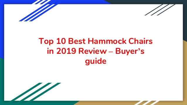Top 10 Best Hammock Chairs in 2019 Review – Buyer's guide