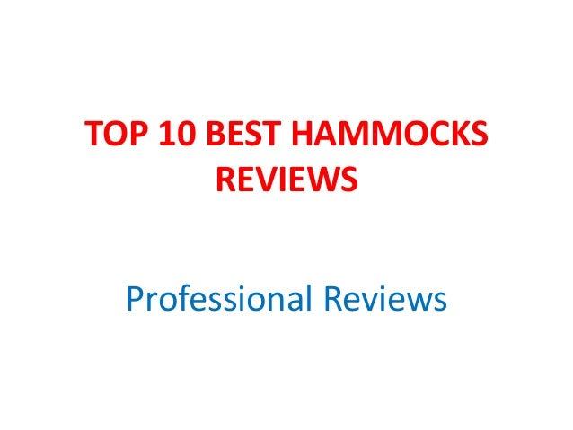 TOP 10 BEST HAMMOCKS REVIEWS Professional Reviews