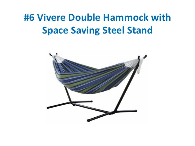 6 vivere double hammock with space saving steel stand     top 10 best hammocks reviews  rh   slideshare