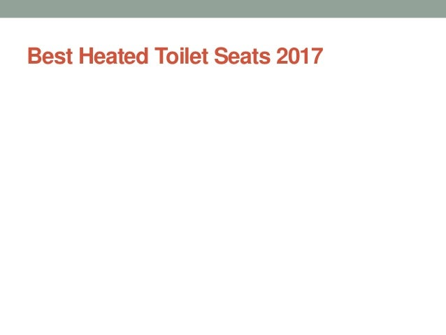 Excellent Top 10 Best Heated Toilet Seats 2017 Forskolin Free Trial Chair Design Images Forskolin Free Trialorg