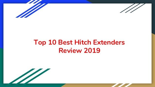 Top 10 Best Hitch Extenders Review 2019