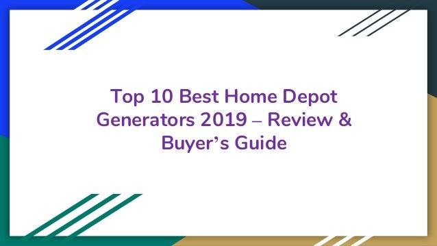 Top 10 Best Home Depot Generators 2019 – Review & Buyer's Guide