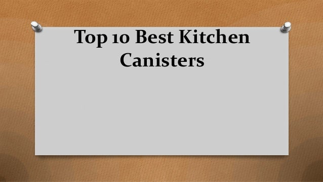 Top 10 Best Kitchen Canisters
