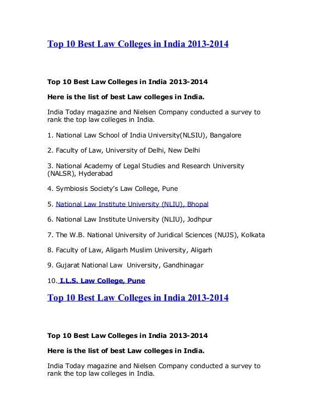 Top 10 Best Law Colleges in India 2013-2014 Top 10 Best Law Colleges in India 2013-2014 Here is the list of best Law colle...