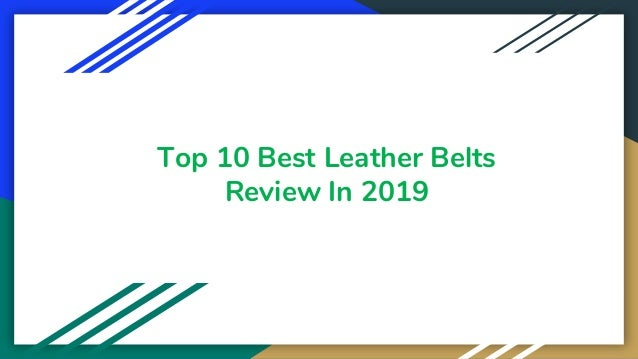 Top 10 Best Leather Belts Review In 2019