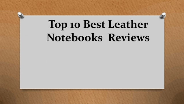 Top 10 Best Leather Notebooks Reviews