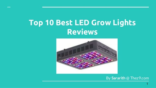 Top 10 Best LED Grow Lights Reviews By Sararith @ Thez9.com 1