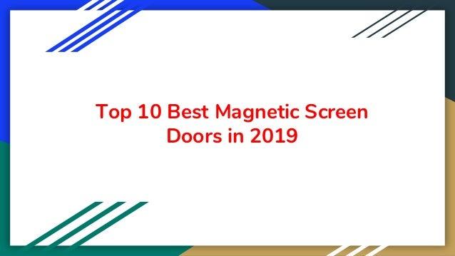 Top 10 Best Magnetic Screen Doors in 2019