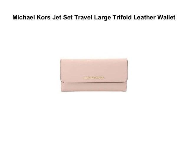 b39966a9236f ... 2. Michael Kors Jet Set Travel Large Trifold ...
