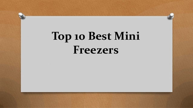 Top 10 Best Mini Freezers