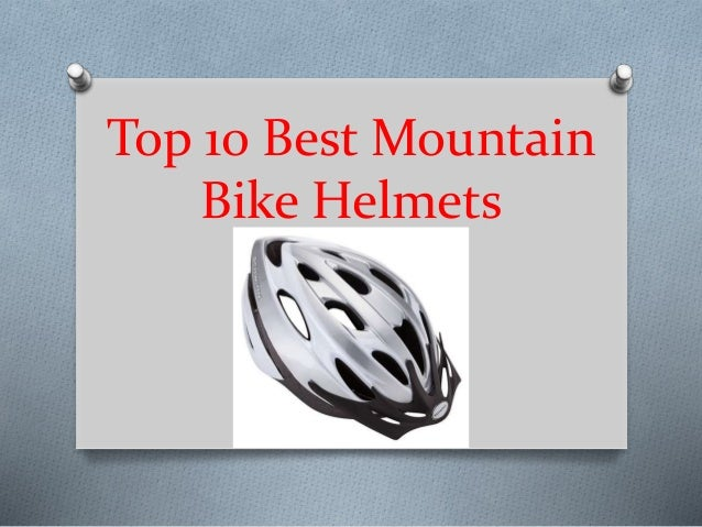 30924206e06 Top 10 best mountain bike helmets in 2019