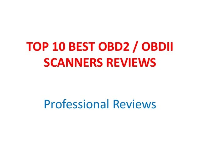 TOP 10 BEST OBD2 / OBDII SCANNERS REVIEWS Professional Reviews