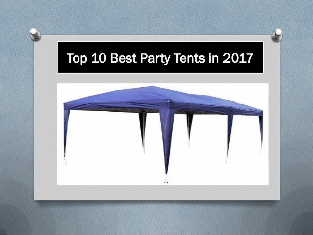 Top 10 Best Party Tents in 2017