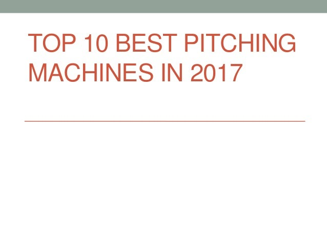 TOP 10 BEST PITCHING MACHINES IN 2017