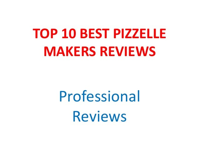 TOP 10 BEST PIZZELLE MAKERS REVIEWS Professional Reviews