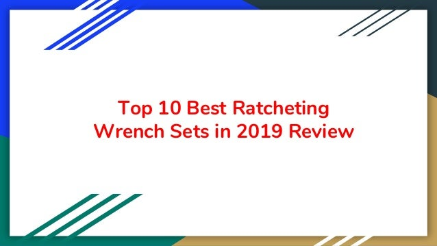 Top 10 Best Ratcheting Wrench Sets in 2019 Review