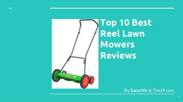 Top 10 Best Reel Lawn Mowers Reviews By Sararith @ Thez9.com 1
