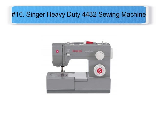 Top 10 Best Sewing Machines In 2020 Reviews