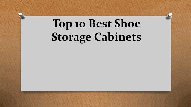 Top 10 Best Shoe Storage Cabinets