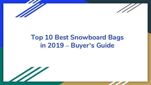 Top 10 Best Snowboard Bags in 2019 – Buyer's Guide