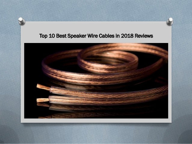 Best Speaker Wire >> Top 10 Best Speaker Wire Cables In 2018 Reviews