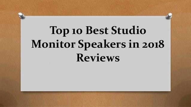 Top 10 Best Studio Monitor Speakers in 2018 Reviews