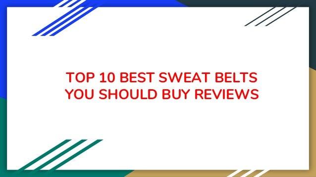 TOP 10 BEST SWEAT BELTS YOU SHOULD BUY REVIEWS