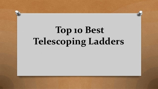 Top 10 Best Telescoping Ladders