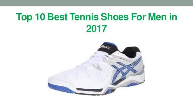 Top 10 best tennis shoes for men in 2017