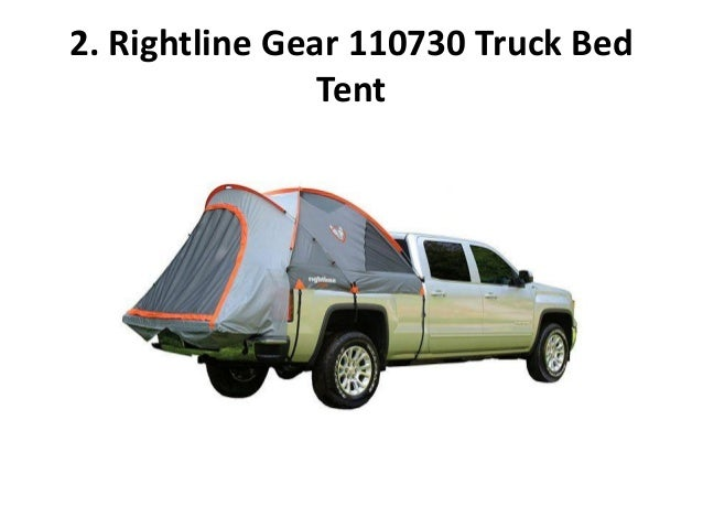 Rightline Gear 110730 Truck Bed Tent ...  sc 1 st  SlideShare & Top 10 best truck bed tents in 2017