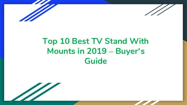 Top 10 Best TV Stand With Mounts in 2019 – Buyer's Guide