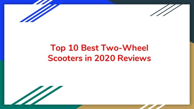 Top 10 Best Two-Wheel Scooters in 2020 Reviews