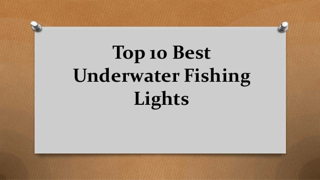 Top 10 Best Underwater Fishing Lights